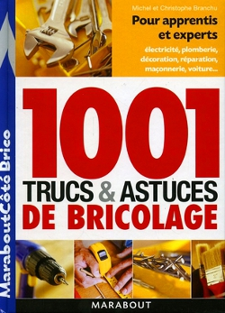 livre de trucs et astuces de bricolage. Black Bedroom Furniture Sets. Home Design Ideas